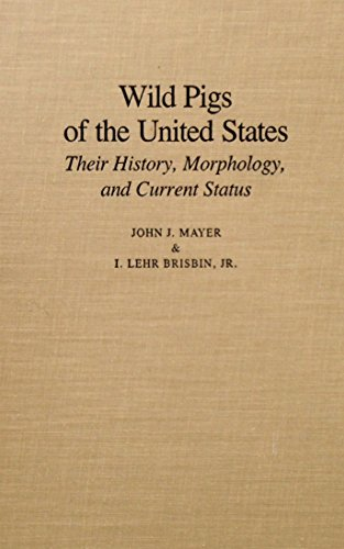 WILD PIGS IN THE UNITED STATES: Their: Mayer, John J.