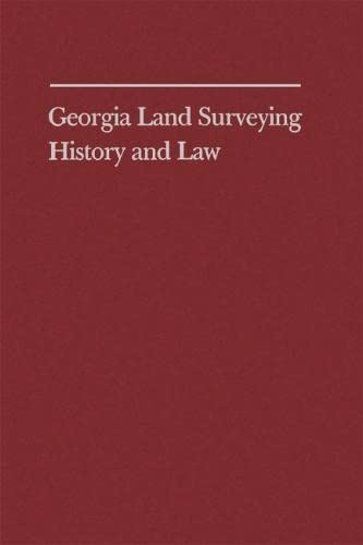 9780820312576: Georgia Land Surveying History and Law