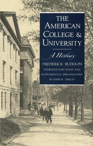 9780820312842: The American College and University: A History
