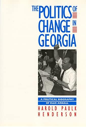 Politics of Change in Georgia (Hardcover): Harold Paulk Henderson