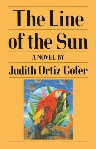 The line of the sun; a novel: Ortiz Cofer, Judith