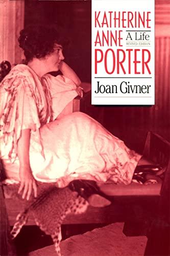 9780820313405: Katherine Anne Porter: A Life (Brown Thrasher Books Ser.)