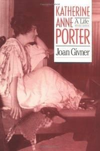 9780820313481: Katherine Anne Porter: A Life