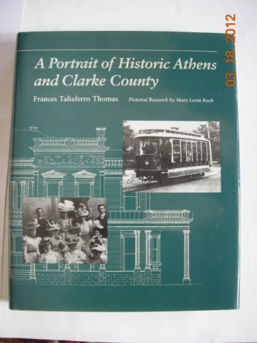 9780820313566: Portrait of Historic Athens and Clarke County