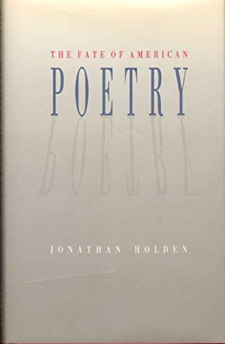 9780820313641: The Fate of American Poetry