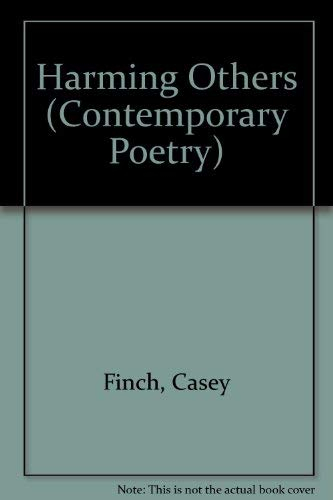 9780820313740: Harming Others: Poems (Contemporary Poetry (Univ of Georgia Paperback))