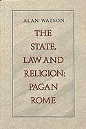 9780820313870: The State, Law and Religion: Pagan Rome