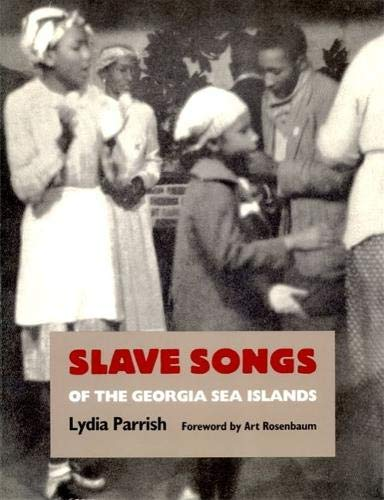 9780820313894: Slave Songs of the Georgia Sea Islands