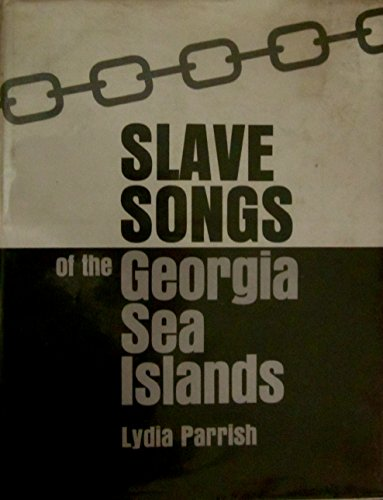 9780820313979: Slave Songs of the Georgia Sea Islands
