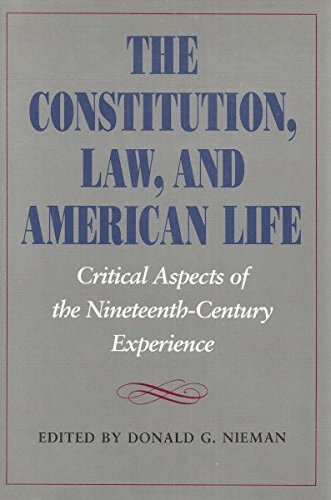 The Constitution, Law, and American Life: Critical: Nieman, Donald G.