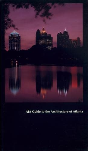 Aia Guide to the Architecture of Atlanta (Paperback): Gerald Sams