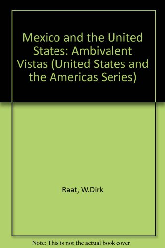 9780820314570: Mexico and the United States: Ambivalent Vistas (United States and the Americas)
