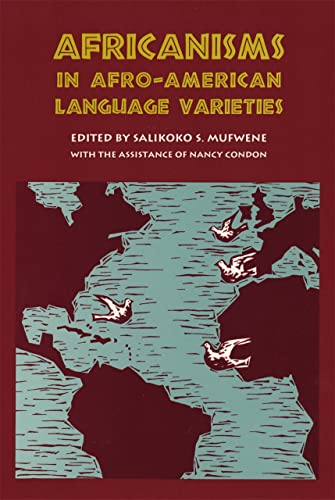 9780820314655: Africanisms in Afro-American Language Varieties