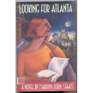 Looking for Atlanta: Staats, Marilyn Dorn