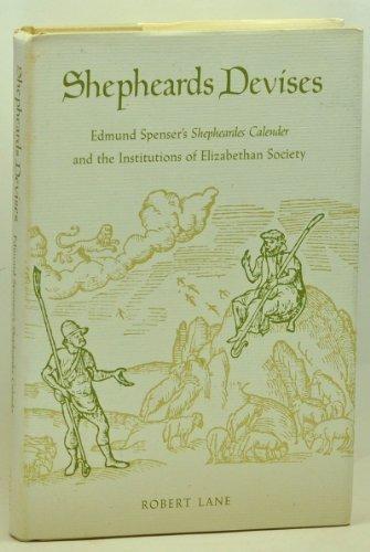 Shepheards Devises - Edmund Spensers Shepheards Calender And The Institutions Of Elizabethan ...