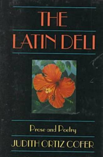 9780820315560: The Latin Deli: Prose and Poetry