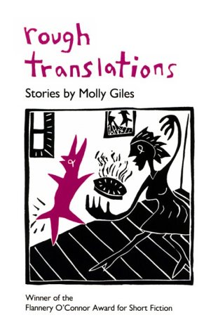 Rough Translations: Molly Giles