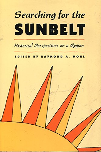 9780820315799: Searching for the Sunbelt: Historical Perspectives on a Region