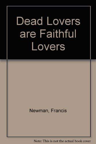 9780820315881: Dead Lovers Are Faithful Lovers