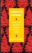 9780820316093: Forests of Symbols: World, Text & Self in Malcolm Lowry's Fiction