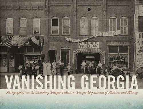 Vanishing Georgia: Photographs from the Vanishing Georgia Collection: Georgia Dept of Archives and ...