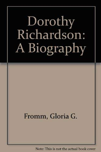 9780820316468: Dorothy Richardson: A Biography