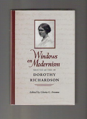 9780820316598: Windows on Modernism: Selected Letters of Dorothy Richardson