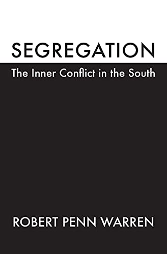 9780820316703: Segregation: The Inner Conflict in the South (Brown Thrasher Books Ser.)