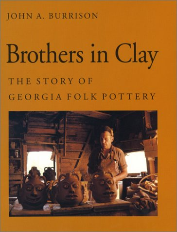 9780820316963: Brothers in Clay: The Story of Georgia Folk Pottery (Brown Thrasher Books Ser.)