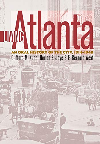 9780820316970: Living Atlanta: An Oral History of the City, 1914-1948 (Brown Thrasher Books Ser.)