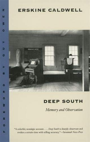 Deep South: Memory and Observation: Erskine Caldwell