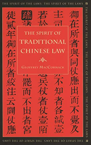 Spirit of Traditional Chinese Law (Hardcover): Geoffrey MacCormack