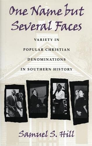 One Name But Several Faces: Variety in Popular Christian Denominations in Southern History (...