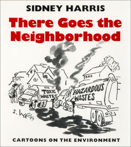 9780820318059: There Goes the Neighborhood: Cartoons of the Environment