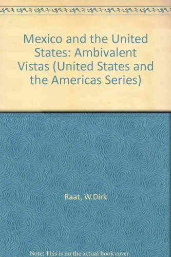 9780820318127: Mexico and the United States: Ambivalent Vistas (United States and the Americas)