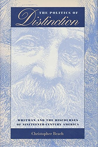 9780820318349: The Politics of Distinction: Whitman and the Discourses of Nineteenth-Century America