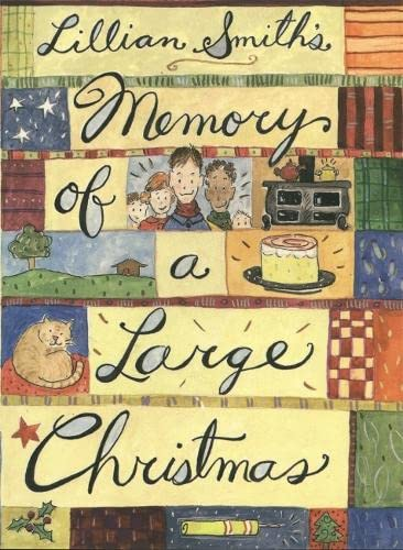 Memory of a Large Christmas: Lillian Smith
