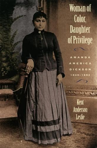 9780820318714: Woman of Color, Daughter of Privilege: Amanda America Dickson, 1849-1893 (Brown Thrasher Books)