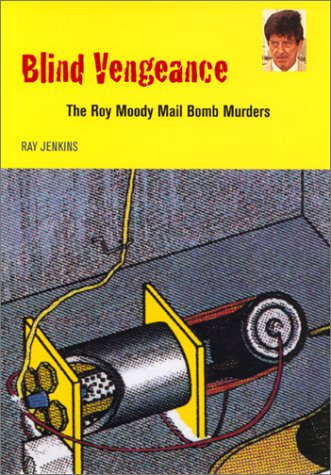 9780820319063: Blind Vengeance: The Roy Moody Mail Bomb Murders