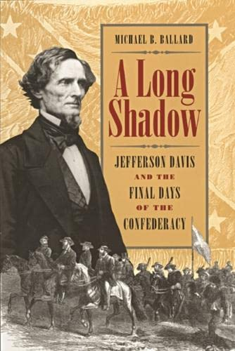 9780820319414: A Long Shadow: Jefferson Davis and the Final Days of the Confederacy (Brown Thrasher Books)