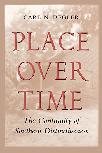 9780820319421: Place Over Time: The Continuity of Southern Distinctiveness
