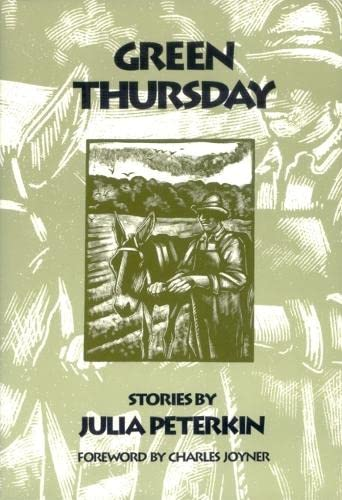 Green Thursday: Stories: Julia Peterkin