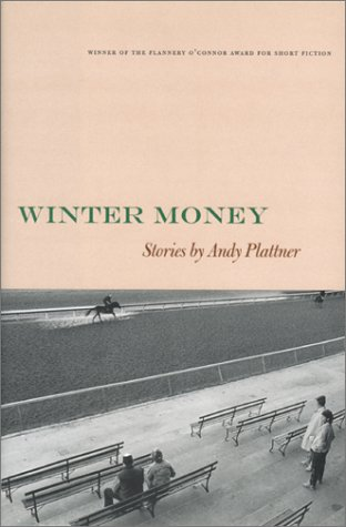 Winter Money (Flannery O'Connor Award for Short Fiction): Plattner, Andy