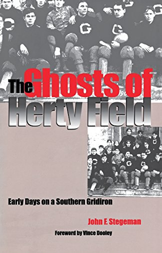 The Ghosts of Herty Field: Early Days: John F. Stegeman;