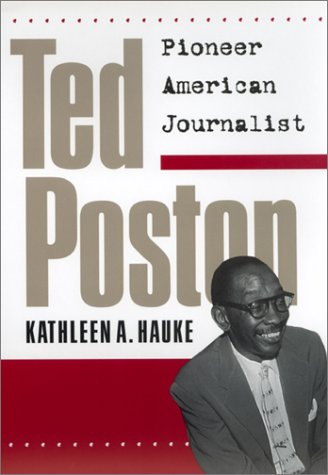 Ted Poston: Pioneer American Journalist