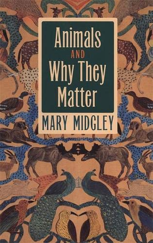 9780820320410: Animals and Why They Matter