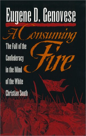 9780820320465: A Consuming Fire: The Fall of the Confederacy in the Mind of the White Christian South