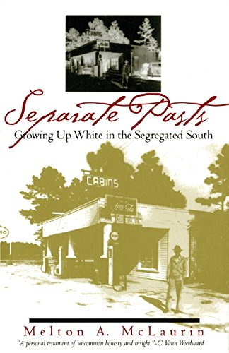 9780820320472: Separate Pasts: Growing Up White in the Segregated South (Brown Thrasher Books Ser.)
