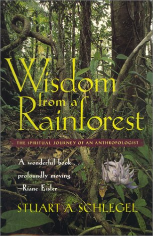 9780820320571: Wisdom from a Rainforest: The Spiritual Journey of an Anthropologist