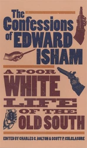9780820320731: The Confessions of Edward Isham: A Poor White Life of the Old South
